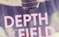 Review: Depth of Field by Chantel Guertin